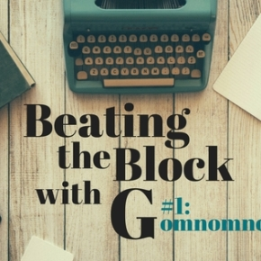 Beating the Block With G: #1