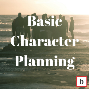 Basic Character Planning