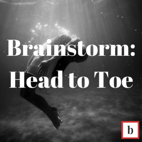 Brainstorm: Head to Toe