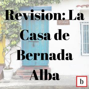 Revision: La Casa De BernardaAlba