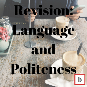 Revision: Language andPoliteness