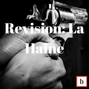 Revision: La Haine