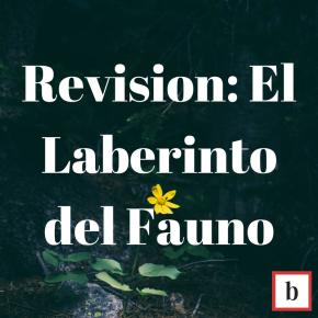 Revision: El Laberinto DelFauno