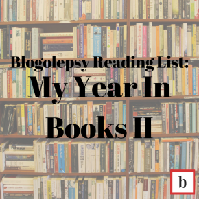 Blogolepsy Reading List: My Year in Books Part Two