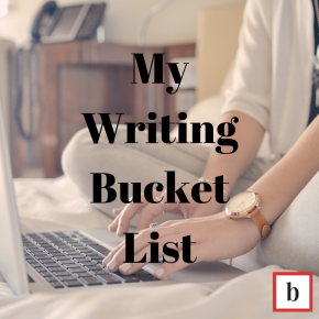My Writing Bucket List