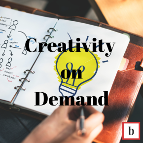 Creativity on Demand