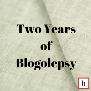Two Years Of Blogolepsy!